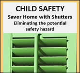 Child Safety - shutter, shutters, plantation, plantation shutters, shutters orlando, custom shutters, window treatments, interior shutters, wood shutters, blinds, orlando